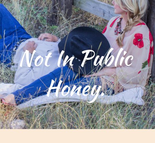 Not In Public Honey