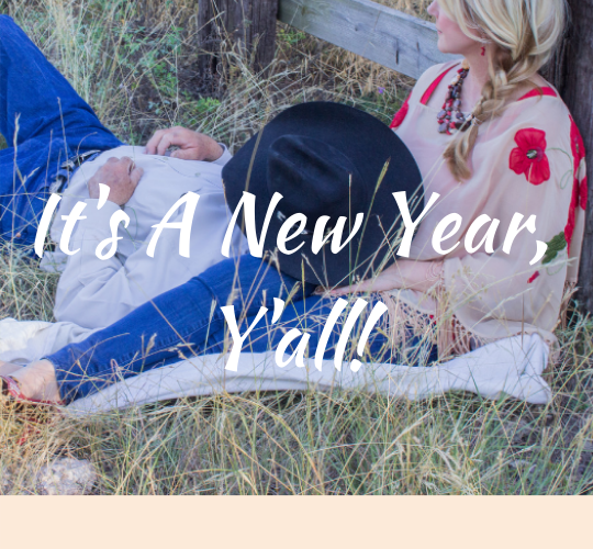 It's A New Year, Y'all!