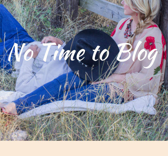 No Time To Blog