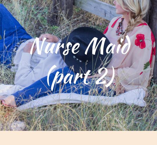 Nurse Maid (part 2)