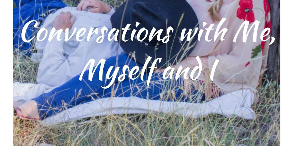 Conversations with Me, Myself and I